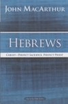 Hebrews - MacArthur Bible Studies