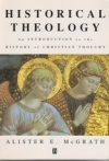 Historical Theology - An Introduction to the History of Christian Thought