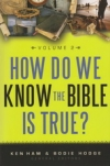 How Do We Know the Bible is True? - Volume 2