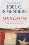 Implosion - Can America Recover From Its Economic & Spiritual Challenges in Time