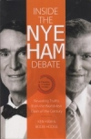 Inside the Nye Ham Debate - Revealing Truths From the Worldview Clash of the Cen
