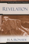Revelation - An Ironside Expository Commentary