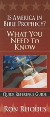 Is America in Bible Prophecy? - What You Need toKnow - Quick Reference Guide
