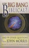 Is the Big Bang Biblical?: And 99 Other Questions