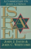 Israel, From Conquest to Exile - A Commentary on Joshua - 2 Kings