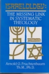 Israelology:The Missing Link in Systematic Theology