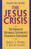 The Jesus Crisis - The Inroads of Historical Criticism Into Evangelical Scholars