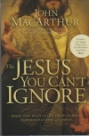 The Jesus You Can't Ignore - What You Must Learn From the Bold Confrontations of