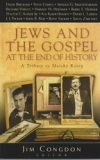 Jews and The Gospel at the End of History - A Tribute to Moishe Rosen