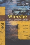 Job - Waiting on God in Difficult Times - The Wiersbe Bible Study Series