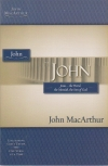 John - Jesus: the Word, the Messiah, the Son of God - MacArthur Study Guide