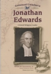 Jonathan Edwards - Colonial Religious Leader