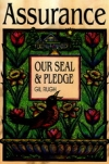 Assurance: Our Seal and Pledge