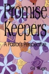 Promise Keepers: A Pastors Perspective