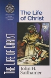The Life of Christ - Zondervan Quick Reference Library