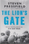 The Lion's Gate - On the Front LInes of the Six Day War