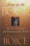 Living by the Book - Based on Psalm 119 - The Joy of Loving and Trusting God's W