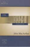 Luke - The Savior of the World - MacArthur Study Guide