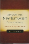 Matthew 24-28 - The MacArthur New Testament Commentary