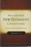 Romans 1-8 - The MacArthur New Testament Commentary