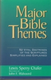 Major Bible Themes - 52 Vital Doctrines of the Scriptures, Simplified and Explai