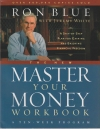 The New Master Your Money Workbook - A Step-by-Step Plan for Gaining and Enjoyin