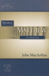 Matthew - The Coming of the KIng - MacArthur Study Guide