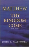 Matthew - Thy Kingdom Come - A Commentary on the First Gospel