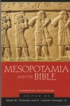 Mesopotamia and the Bible - Comparative Explorations