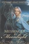 Messenger by Moonlight