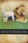 Millennialism - The Two Major Views