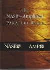 The NASB-Amplified Parallel Bible
