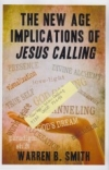 """The New Age Implications of """"Jesus Calling"""""""