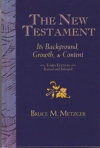 The New Testament - Its Background Growth and Content