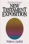 New Testament Exposition - From Text to Sermon