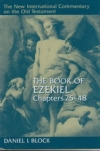 The Book of Ezekiel - Chapters 25 - 48 - The New International Commentary on the