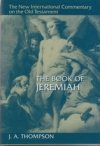 The Book of Jeremiah - The New International Commentary on the Old Testament