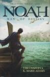 Noah, Man of Destiny