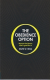 The Obedience Option - Because God Knows What's Good for Us