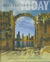Old Testament Today - A Journey From Original Meaning to Contemporary Significan