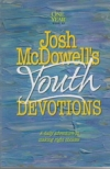 The One Year Book of Josh McDowell's Youth Devotions - A Daily Adventure in Maki