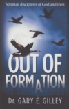 Out of Formation - Spiritual Disciplines of God and Men