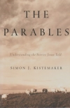 The Parables - Understanding the Stories Jesus Told