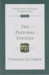 The Pastoral Epistles - Tyndale New Testament Commentaries