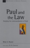 Paul and the Law - Keeping the Commandments of God