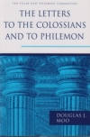 Letters to the Colossians and to Philemon - The Pillar New Testament Commentary