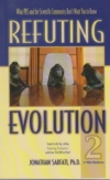 Refuting Evolution 2 - What PBS and the Scientific Community Don't Want You to K