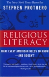 Religious Literacy: What Every American Needs to Know - And Doesn't