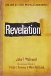 Revelation - The John Walvoord Prophecy Commentaries
