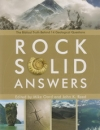 The Rock Solid Answers - The Biblical Truth Behind 14 Geological Questions